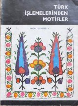 TURK ISLEMELERINDEN  MOTIFLER|トルコ刺繍のモチーフ集