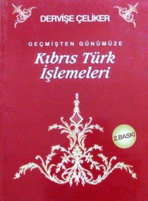 画像1: 再入荷:Gecmisten Gunumuze Kibris Turk Islemeleri|キプロス・トルコの刺繍たち(レフカラ刺繍、ラプタ刺繍など)