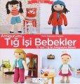 画像1: Tig Isi Bebekler|トルコ的あみぐるみ (1)