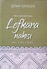 再入荷第二版☆Kibris Islemelerinden Lefkara Nakisi|書籍|キプロス伝統工芸|レフカラ刺繍レース