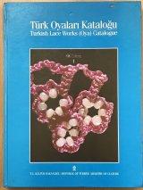 再入荷:TURK OYALARIl KATALOGU-1第二版 ・トルコオヤ辞典-1:絶版