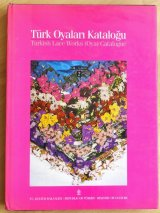 再入荷:TURK OYALARIl KATALOGU-2初版 ・トルコオヤ辞典-2:絶版